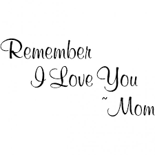 remember I love you